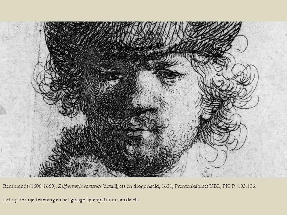 Rembrandt (1606-1669), Zelfportret in bontmuts [detail], ets en droge naald, 1631, Prentenkabinet UBL, PK-P- 103.126.